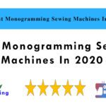 5 Best Monogramming Sewing Machines In 2021