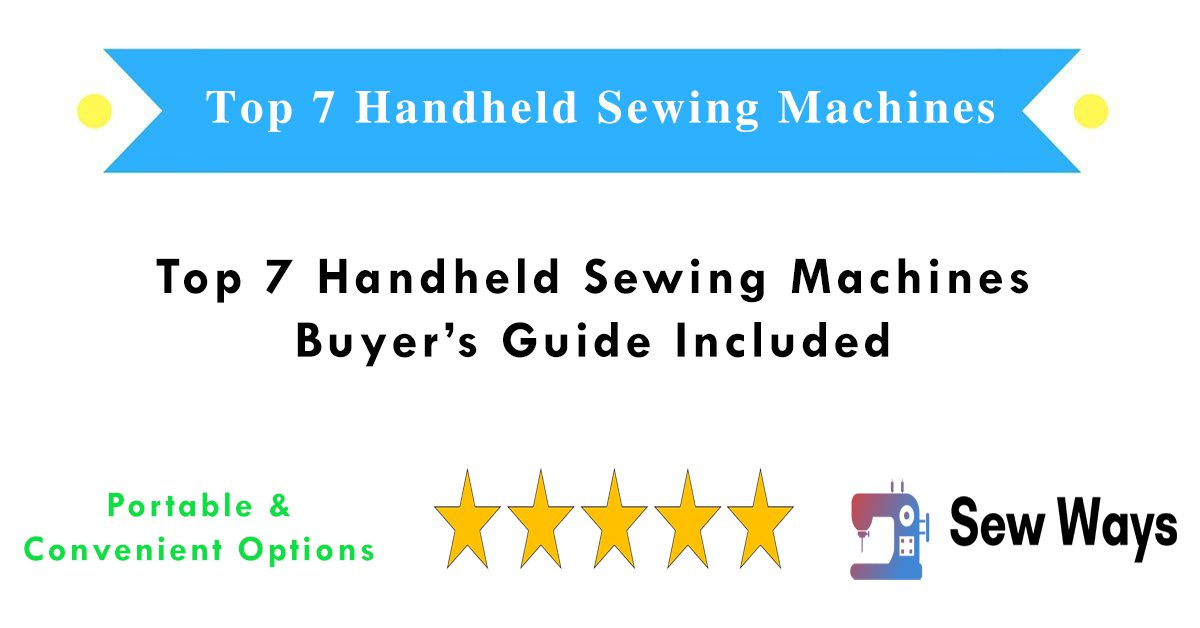 Handheld Sewing Machines Review