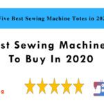 Five Best Sewing Machine Totes in 2021