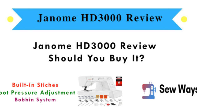 Janome HD3000 Review - Should You Buy It